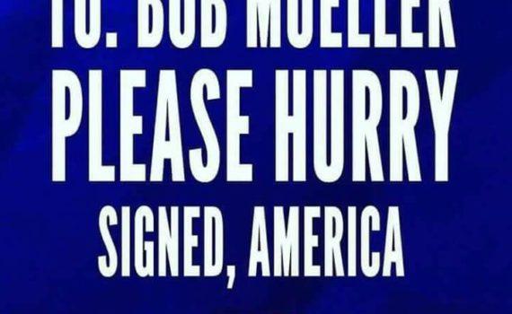 Bob-Mueller-Please-Hurry